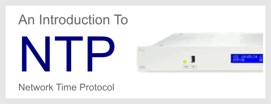 An Introduction To NTP - Network Time Protocol